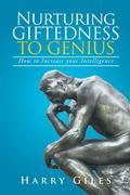 Nurturing Giftedness to Genius: