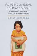 Forging the Ideal Muslim Girl