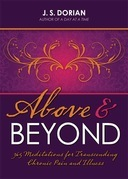 Above and Beyond: 365 Meditations for Transcending Chronic Pain and Illness