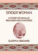 SPIDER WOMAN - The Story of Navajo Weavers and Chanters