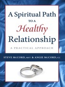 A Spiritual Path to a Healthy Relationship: A Practical Approach