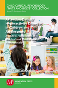 Attention-Deficit/Hyperactivity Disorder in Children and Adolescents