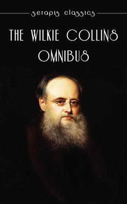 The Wilkie Collins Omnibus