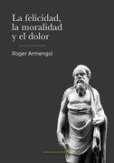 La felicidad, la moralidad y el dolor