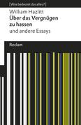 Über das Vergnügen zu hassen und andere Essays