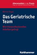 Das Geriatrische Team