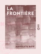 La Frontière - Essais de poésie