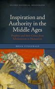 Inspiration and Authority in the Middle Ages