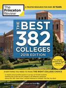 The Best 382 Colleges, 2018 Edition: Everything You Need to Make the Right College Choice