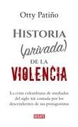 Historia (privada) de la violencia