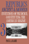 Republics Ancient and Modern, Volume III