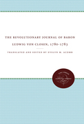 The Revolutionary Journal of Baron Ludwig von Closen, 1780-1783