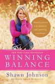 Winning Balance: What I Ve Learned So Far about Love, Faith, and Living Your Dreams