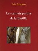 Les carnets perdus de la Bastille