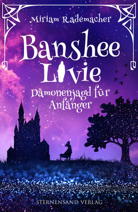 Banshee Livie (Band 1): Dämonenjagd für Anfänger