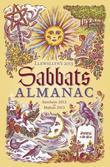 Llewellyn's 2013 Sabbats Almanac: Samhain 2012 to Mabon 2013