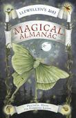 Llewellyn's 2013 Magical Almanac: Practical Magic for Everyday Living