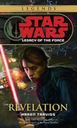 Revelation: Star Wars Legends (Legacy of the Force)