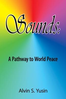 Sounds: A Pathway to World Peace