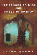 Reflections on Mind and the Image of Reality
