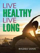 Live healthy & Live Long