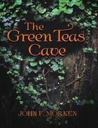 The Green Teas Cave