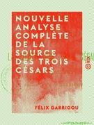 Nouvelle analyse complète de la source des Trois Césars - Aulus (Ariège)