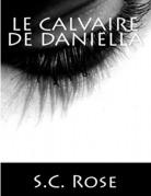 Le Calvaire de Daniella