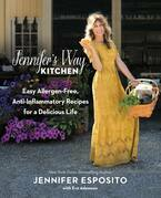 Jennifer's Way Kitchen: Easy Allergen-Free, Anti-Inflammatory Recipes for a Delicious Life