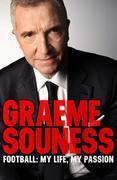 Graeme Souness ¿ Football: My Life, My Passion