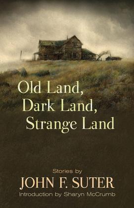 Old Land, Dark Land, Strange Land