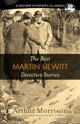 The Best Martin Hewitt Detective Stories