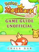 Pokemon Magikarp Jump Game Guide Unofficial