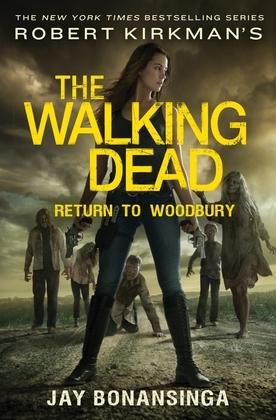 Robert Kirkman's The Walking Dead: Return to Woodbury