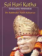SAI HARI KATHA - Bhaktisaramrit , Bhaktileelamrit and Santkathamrit