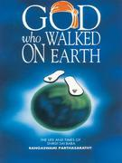 GOD who Walked on Earth