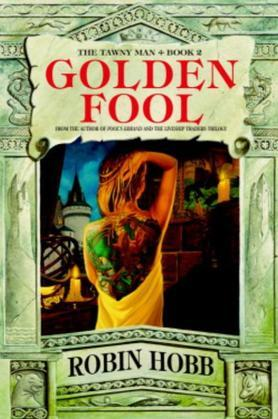 Golden Fool: Book 2 of The Tawny Man
