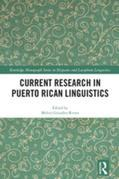 Current Research in Puerto Rican Linguistics
