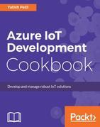 Azure IoT Development Cookbook