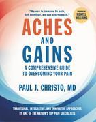 Aches and Gains: A Comprehensive Guide to Overcoming Your Pain