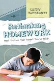 Rethinking Homework: Best Practices That Support Diverse Needs: Best Practices That Support Diverse Needs