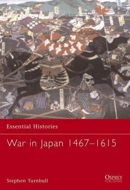 War in Japan 1467-1615