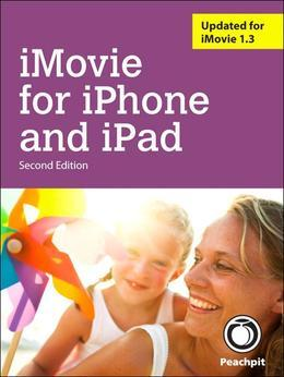 iMovie for iPhone and iPad, 2/e