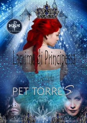 Lacrima Di Principessa - L'antidoto