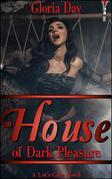 House of Dark Pleasure