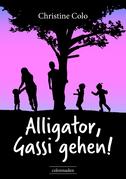 Alligator, Gassi gehen!