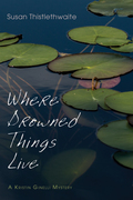 Where Drowned Things Live: A Kristin Ginelli Mystery