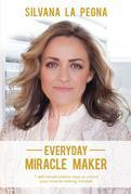 Everyday Miracle Maker