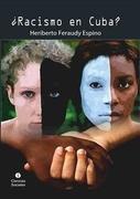 ¿Racismo en Cuba?