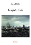 Bangkok, éclats
